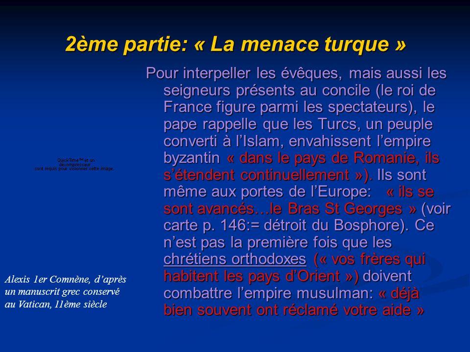 2ème partie: « La menace turque »