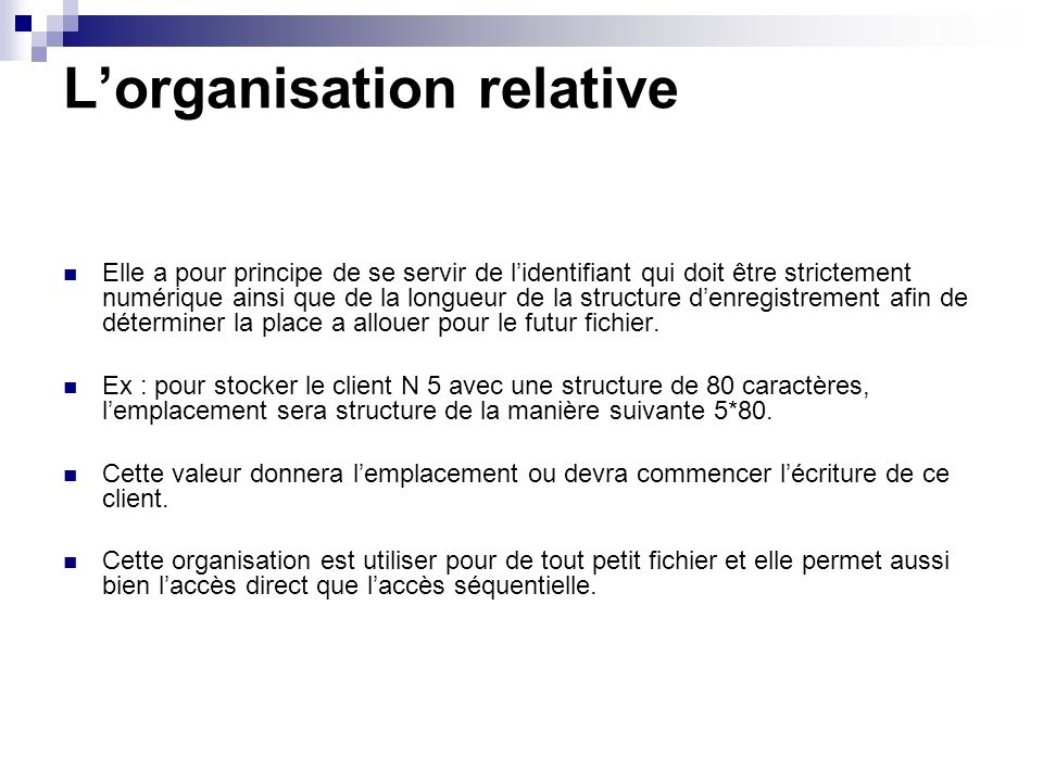 L'organisation relative