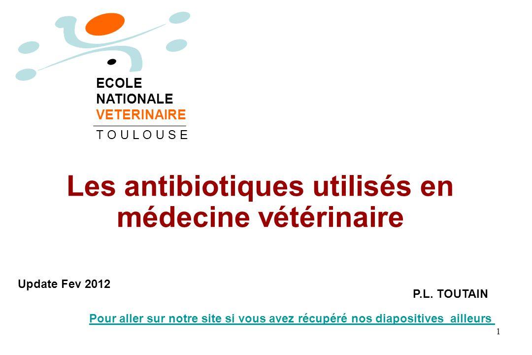 Les antibiotiques utilisés en médecine vétérinaire