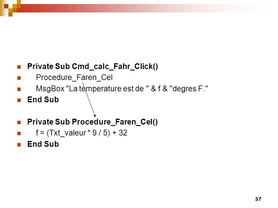 Private Sub Cmd_calc_Fahr_Click()