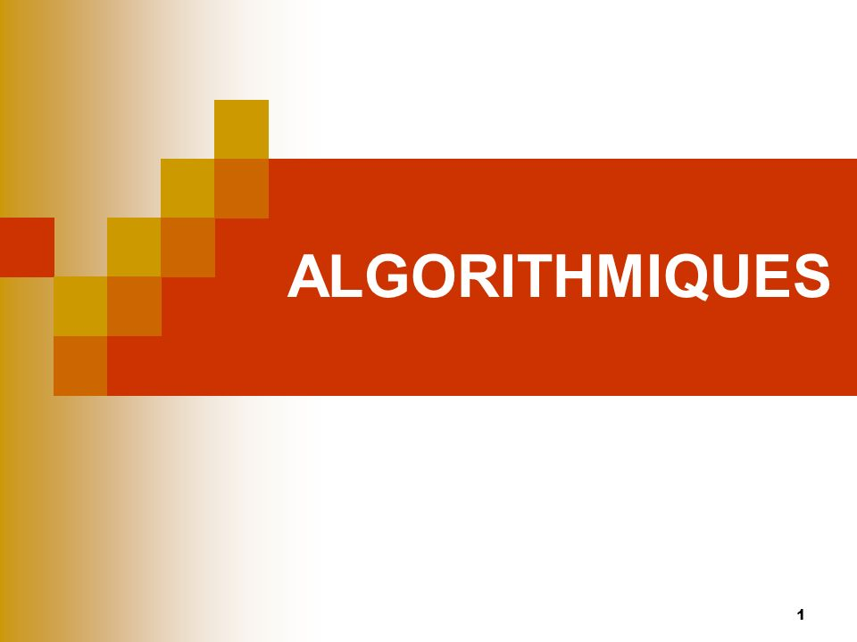 ALGORITHMIQUES