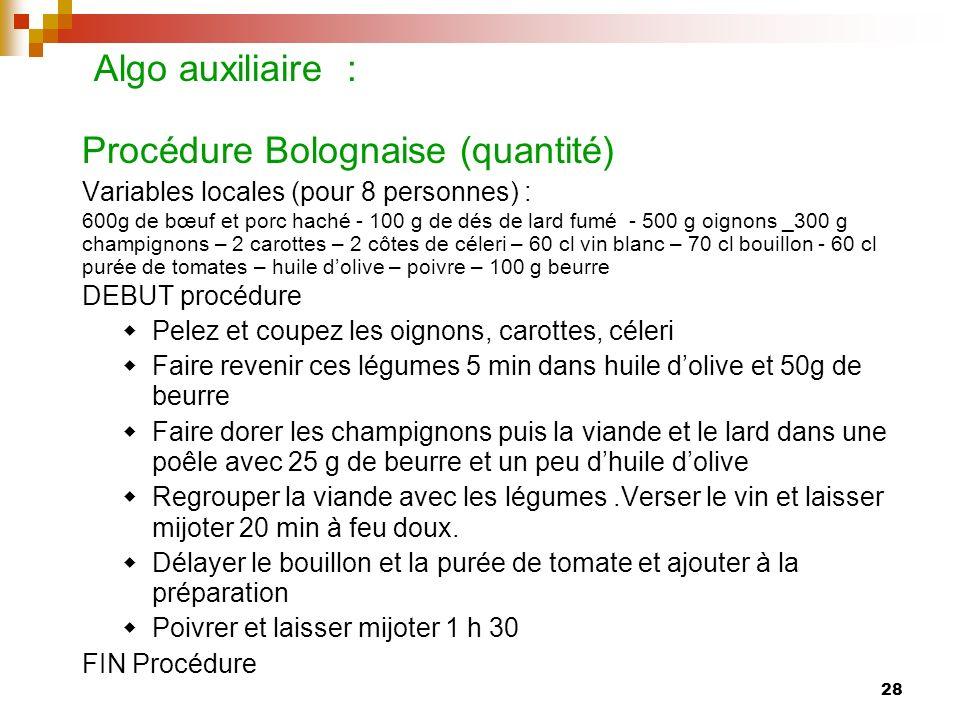 Algo auxiliaire : Procédure Bolognaise (quantité)