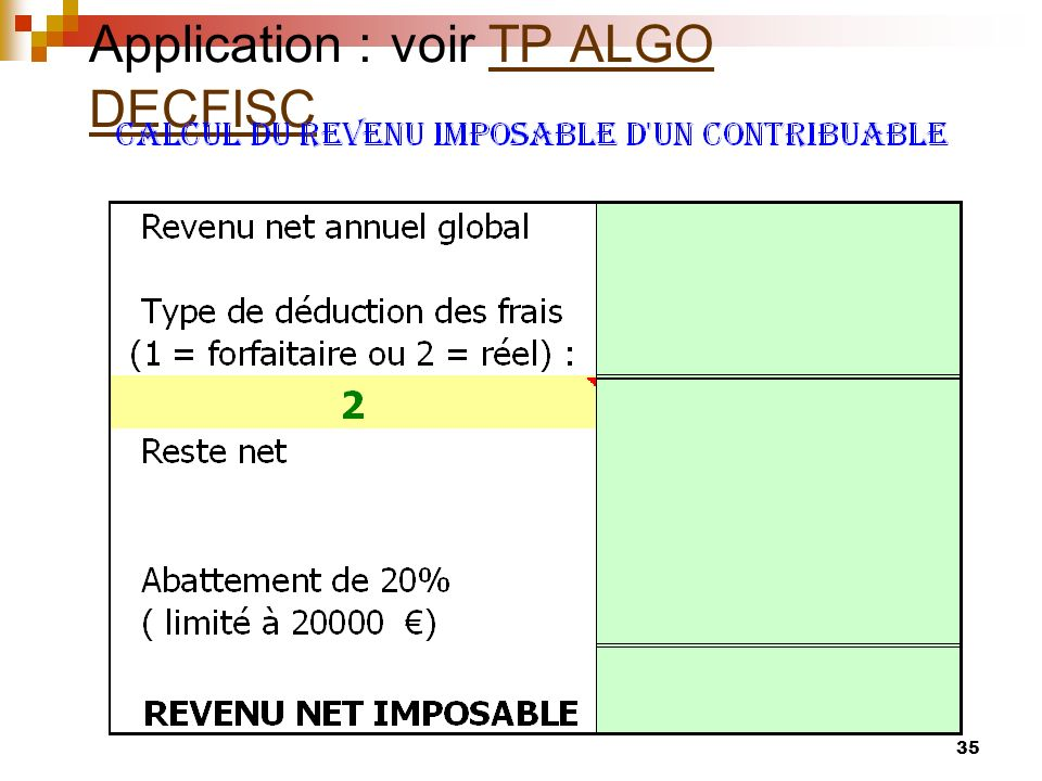 Application : voir TP ALGO DECFISC
