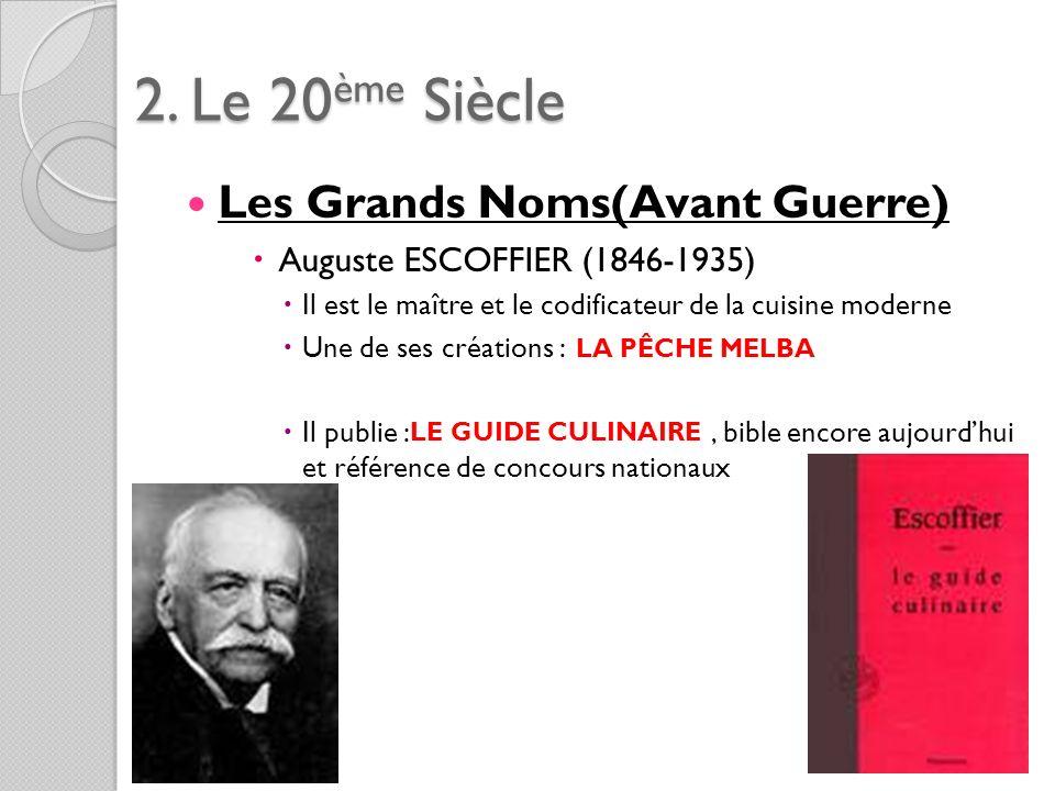 2. Le 20ème Siècle Les Grands Noms(Avant Guerre)