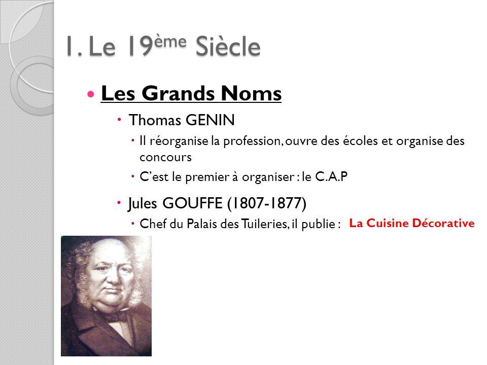 1. Le 19ème Siècle Les Grands Noms Thomas GENIN