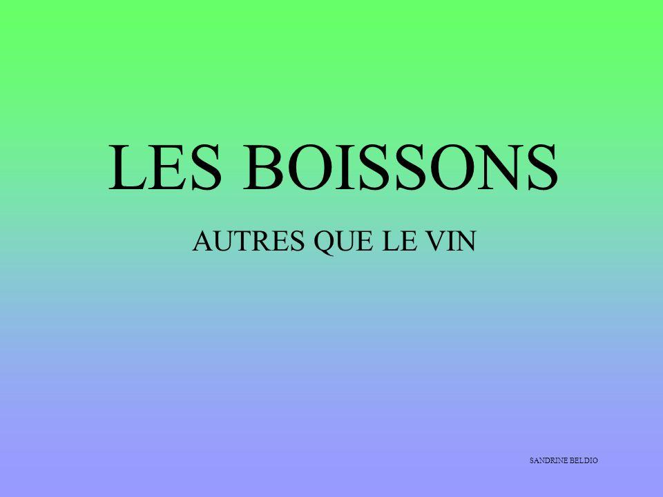 LES BOISSONS AUTRES QUE LE VIN SANDRINE BELDIO