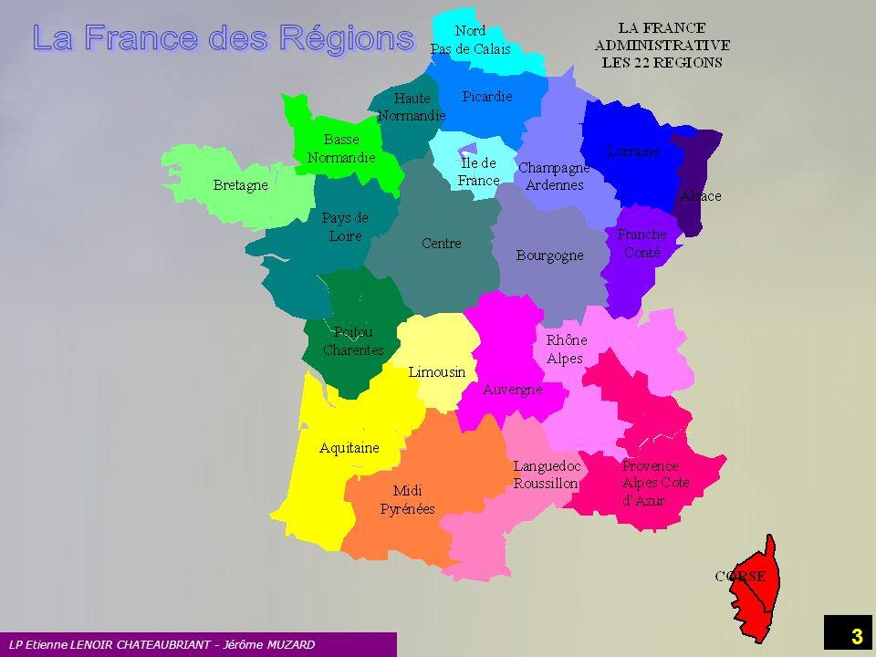La France des Régions LP Etienne LENOIR CHATEAUBRIANT - Jérôme MUZARD