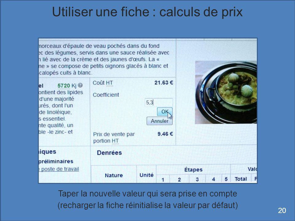 Utiliser une fiche : calculs de prix