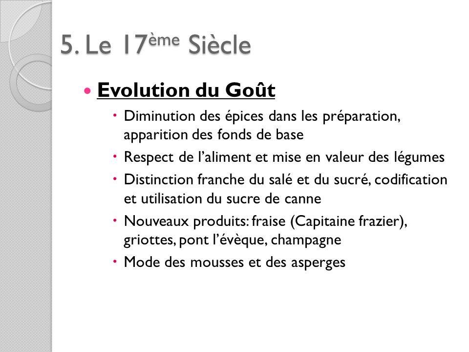 5. Le 17ème Siècle Evolution du Goût