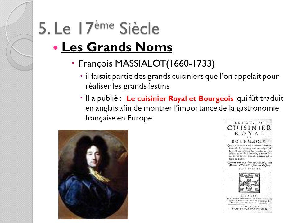 5. Le 17ème Siècle Les Grands Noms François MASSIALOT(1660-1733)