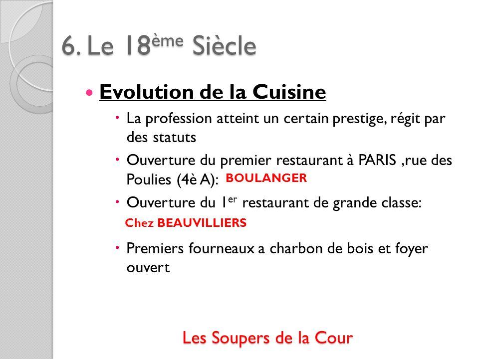 6. Le 18ème Siècle Evolution de la Cuisine Les Soupers de la Cour