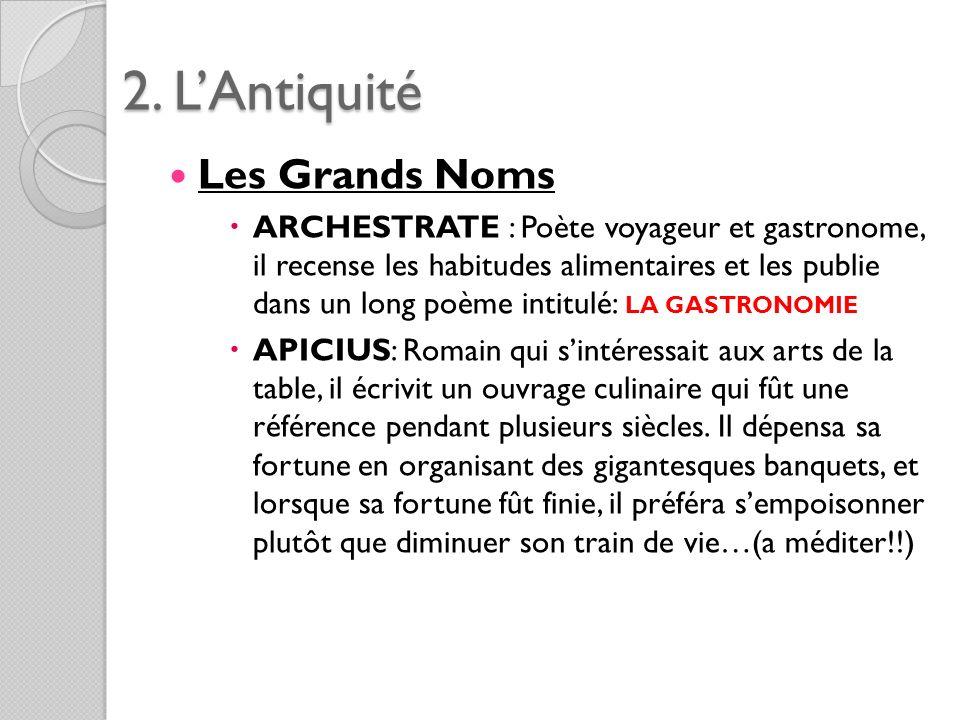 2. L'Antiquité Les Grands Noms