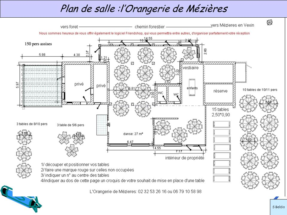 Plan de salle :l'Orangerie de Mézières