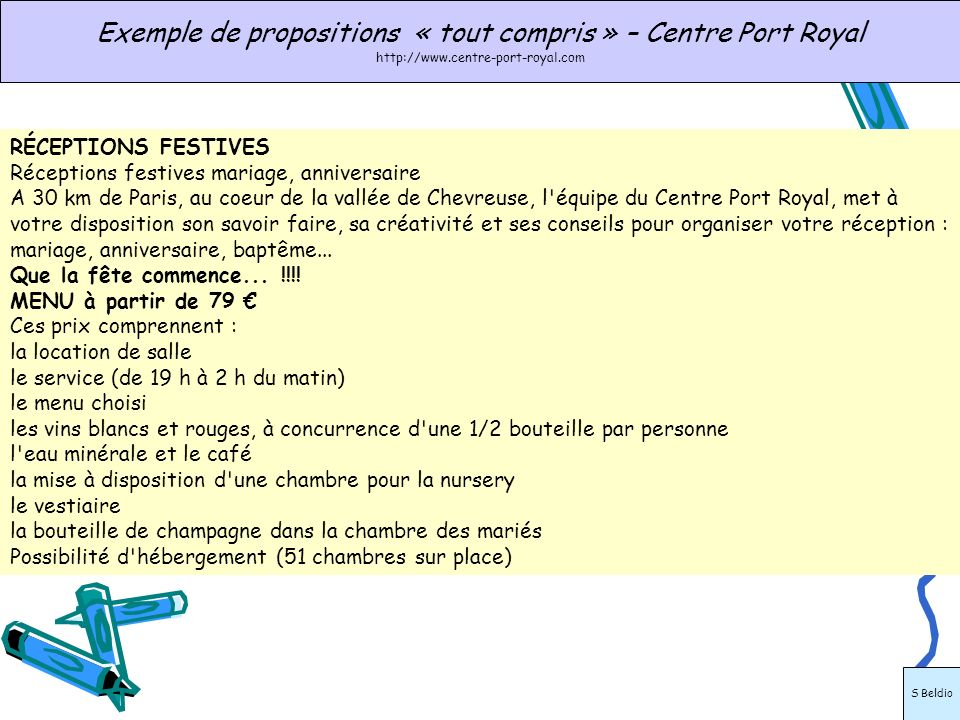 Exemple de propositions « tout compris » – Centre Port Royal