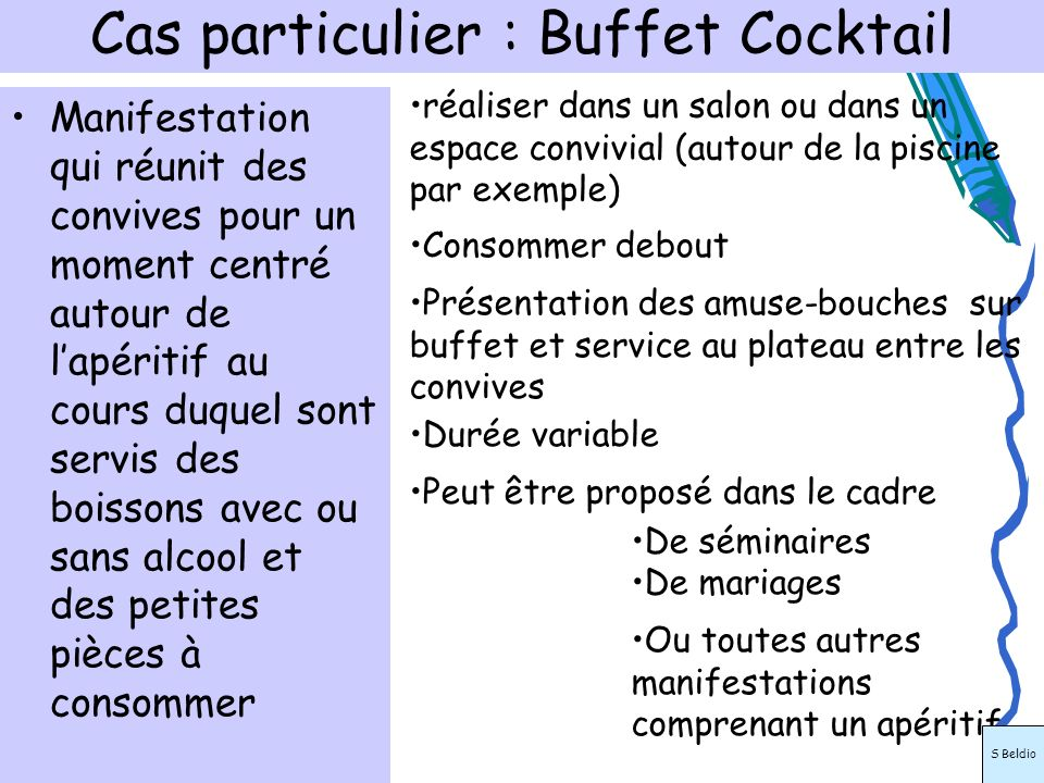 Cas particulier : Buffet Cocktail