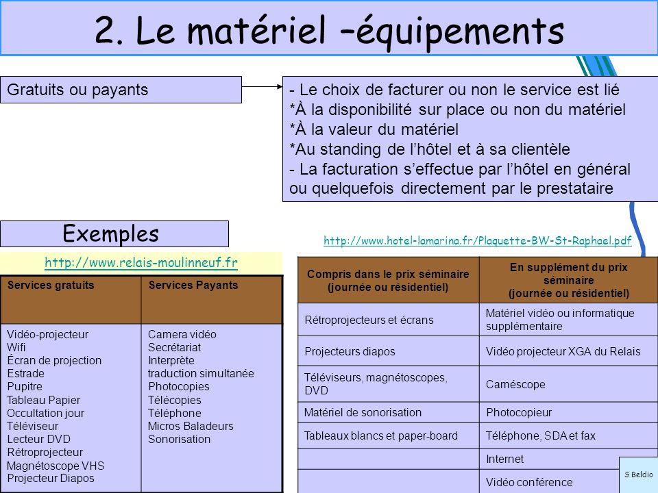 2. Le matériel –équipements