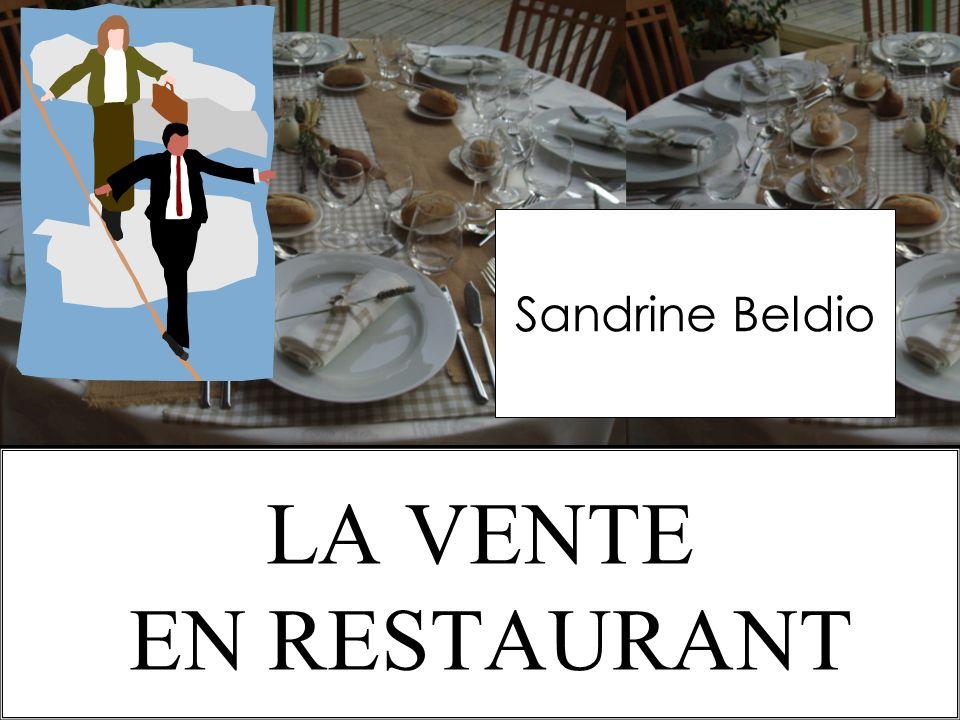 Sandrine Beldio LA VENTE EN RESTAURANT 11/1O/2009 S.Beldio
