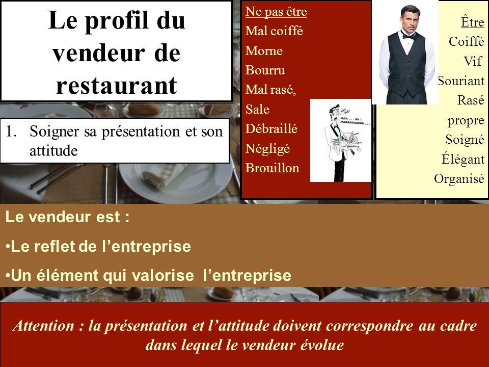 Le profil du vendeur de restaurant