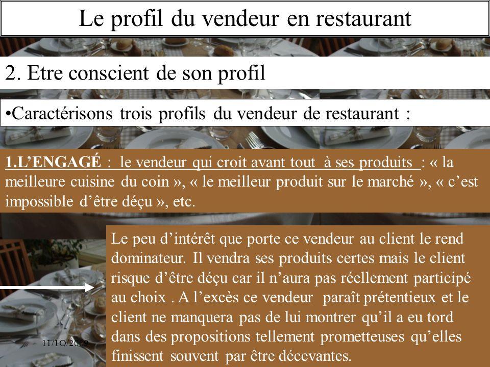 Le profil du vendeur en restaurant