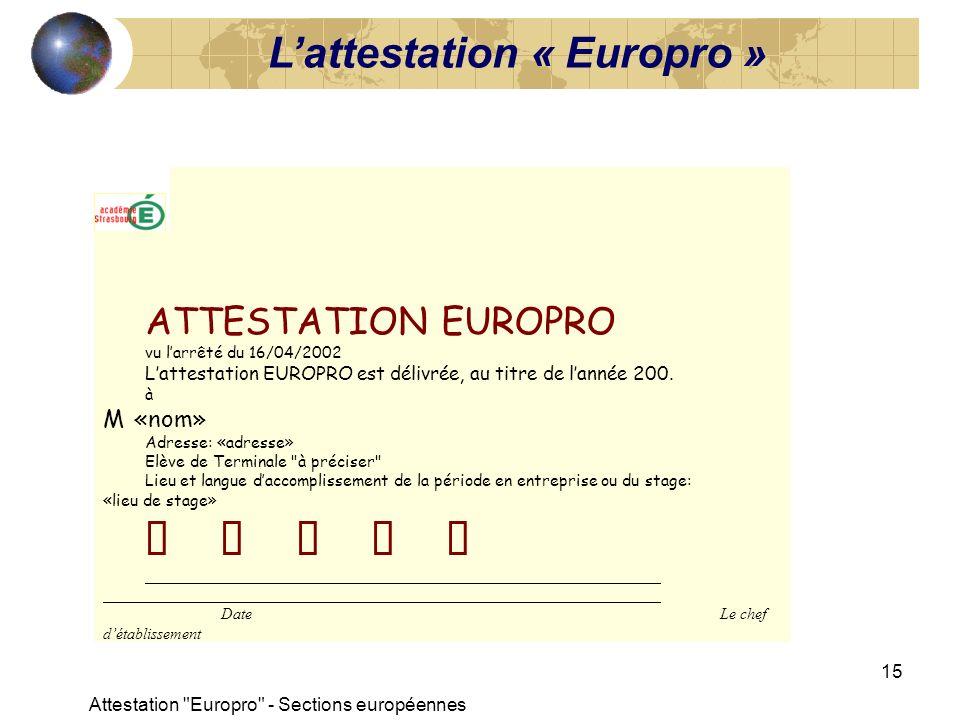 L'attestation « Europro » BREVET D ÉTUDES PROFESSIONNELLES