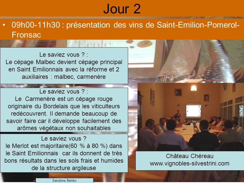 Jour 2 09h00-11h30 : présentation des vins de Saint-Emilion-Pomerol-Fronsac. Le saviez vous :