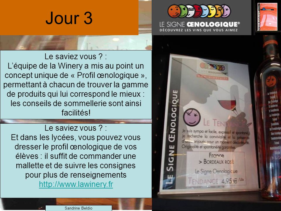 pour plus de renseignements http://www.lawinery.fr