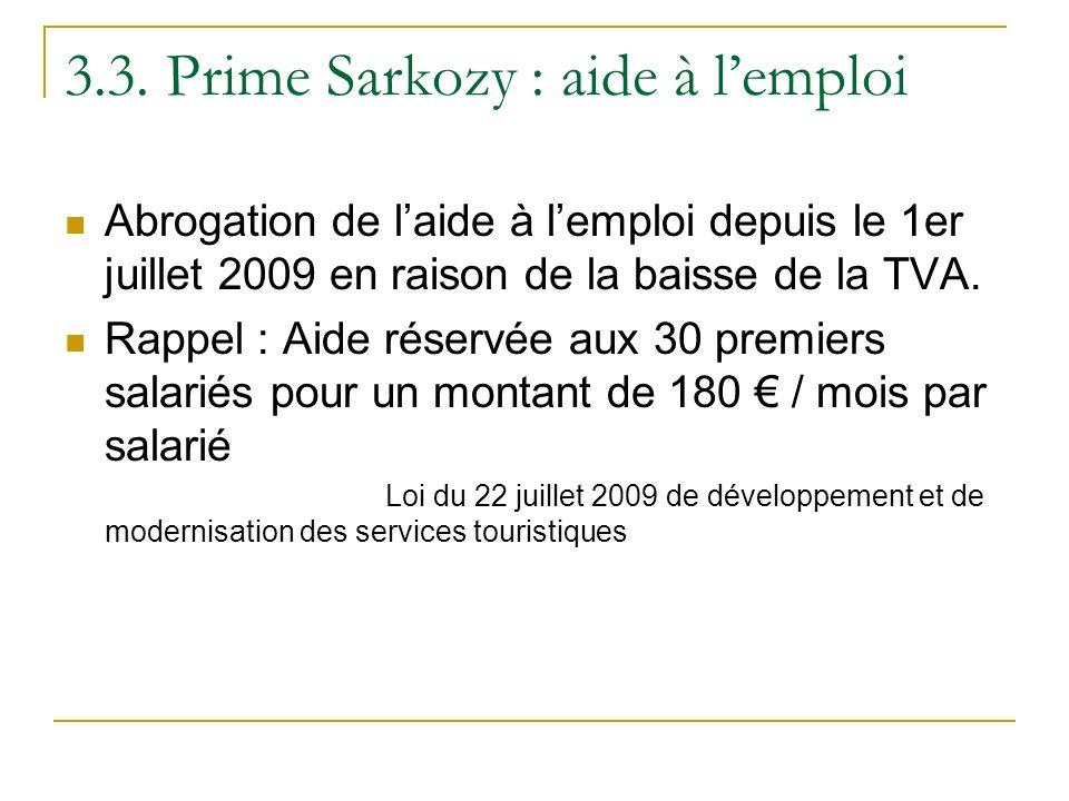 3.3. Prime Sarkozy : aide à l'emploi