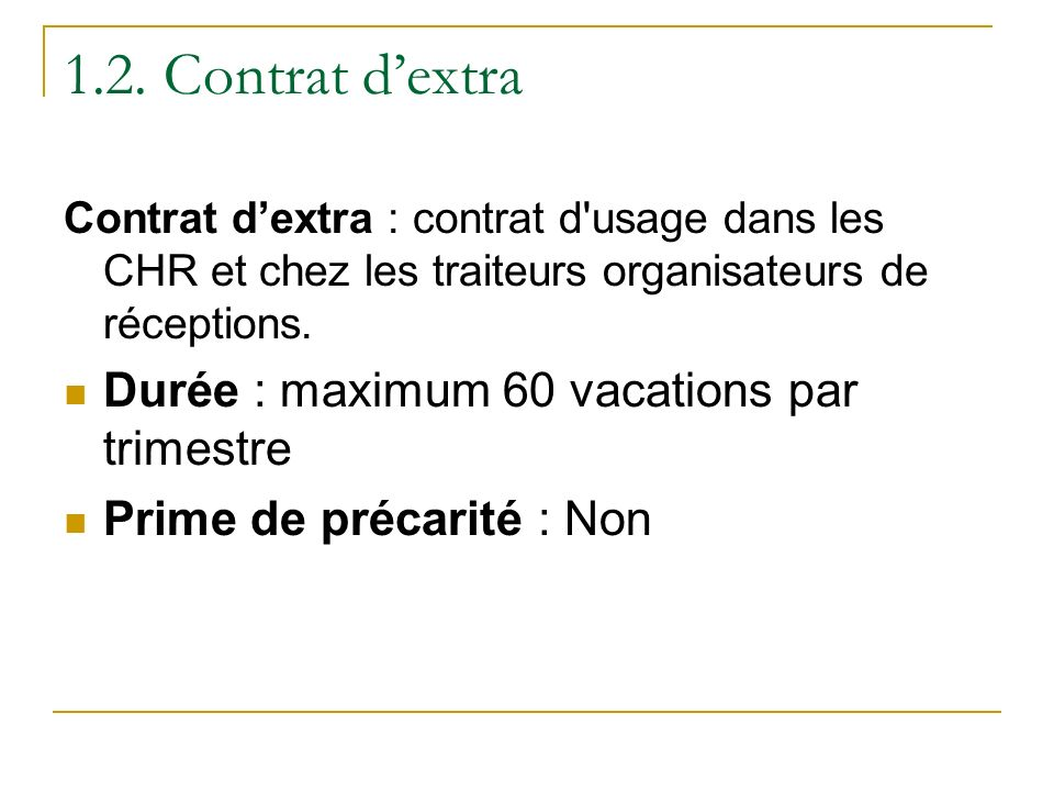 1.2. Contrat d'extra Durée : maximum 60 vacations par trimestre