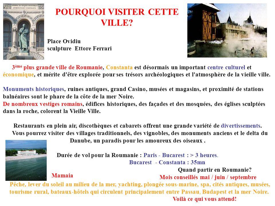 POURQUOI VISITER CETTE VILLE
