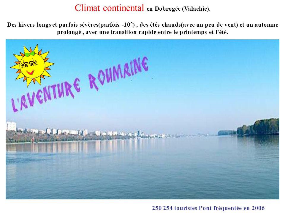 Climat continental en Dobrogée (Valachie).