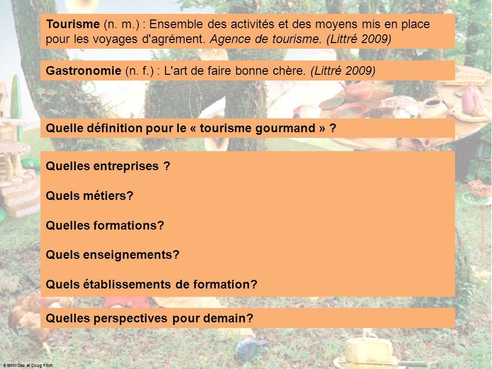 Gastronomie (n. f.) : L art de faire bonne chère. (Littré 2009)