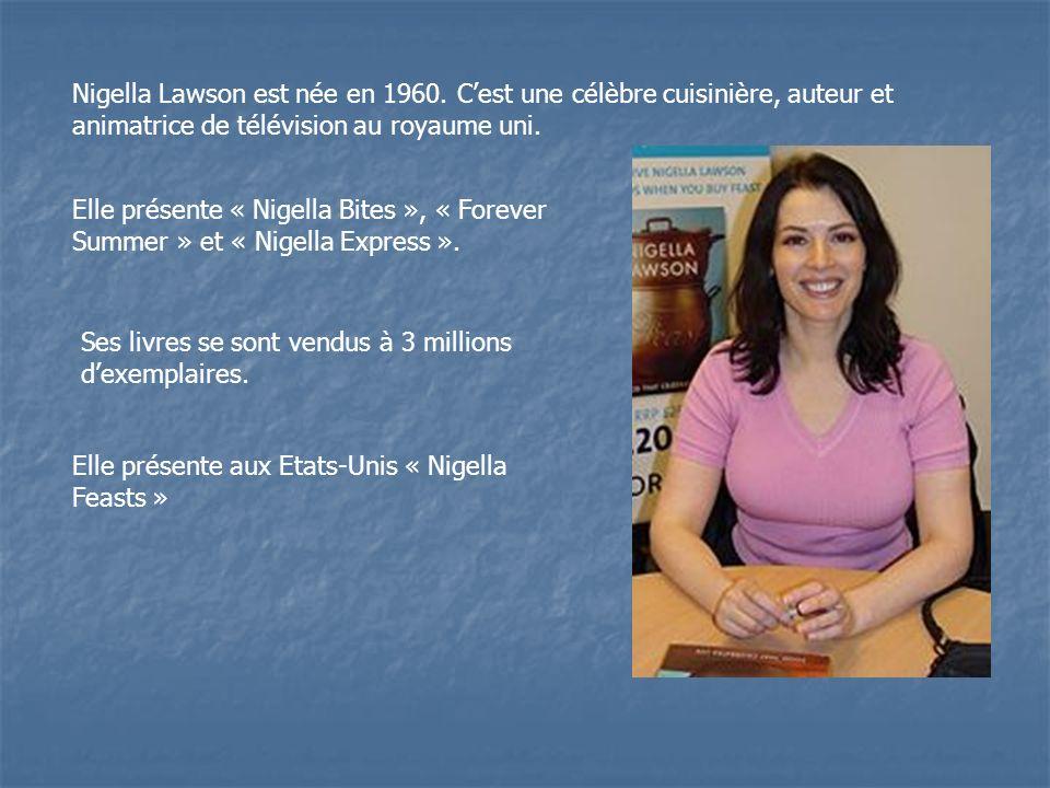 Nigella Lawson est née en 1960