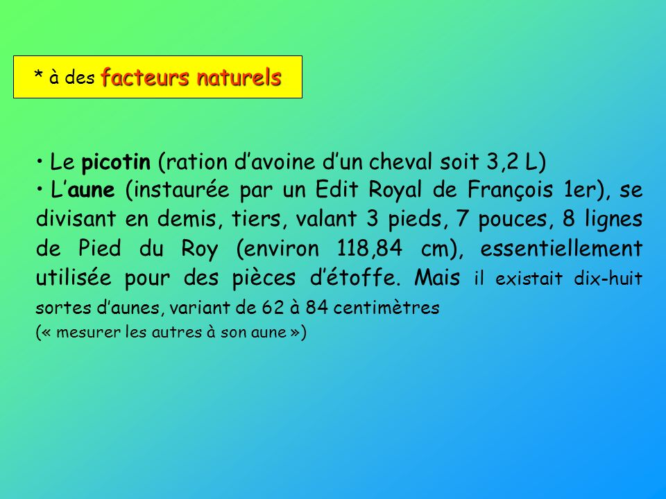 * à des facteurs naturels