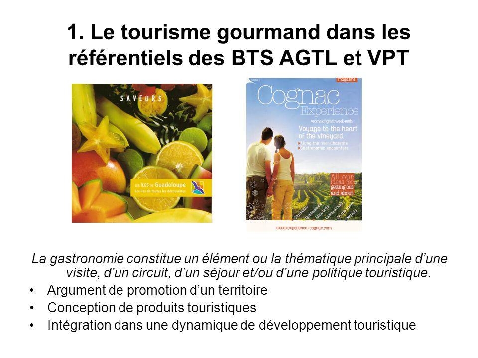 1. Le tourisme gourmand dans les référentiels des BTS AGTL et VPT