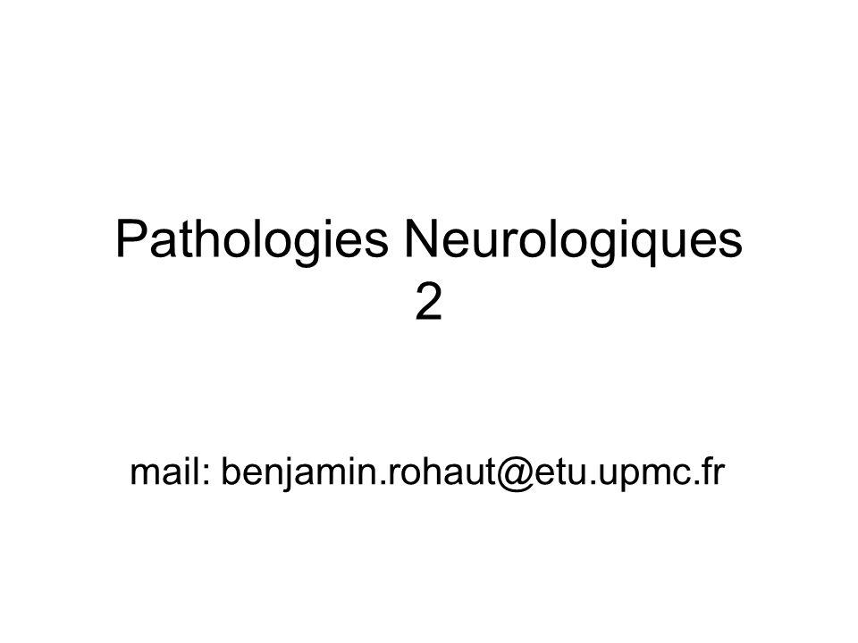 Pathologies Neurologiques 2