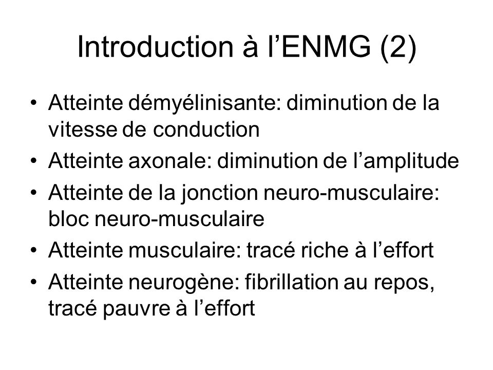 Introduction à l'ENMG (2)