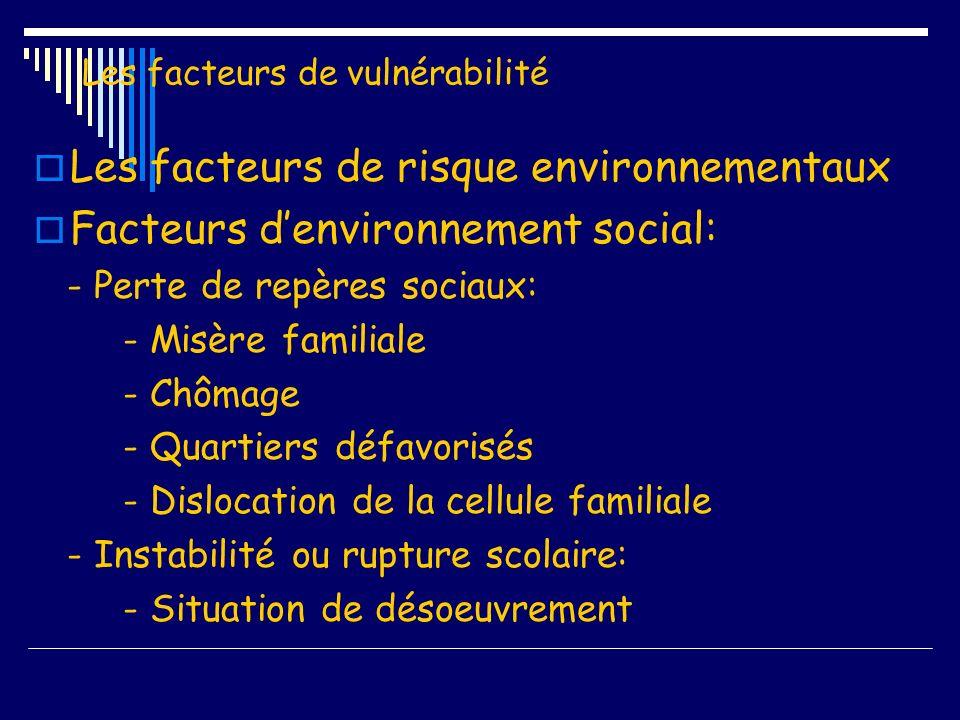 Les facteurs de vulnérabilité