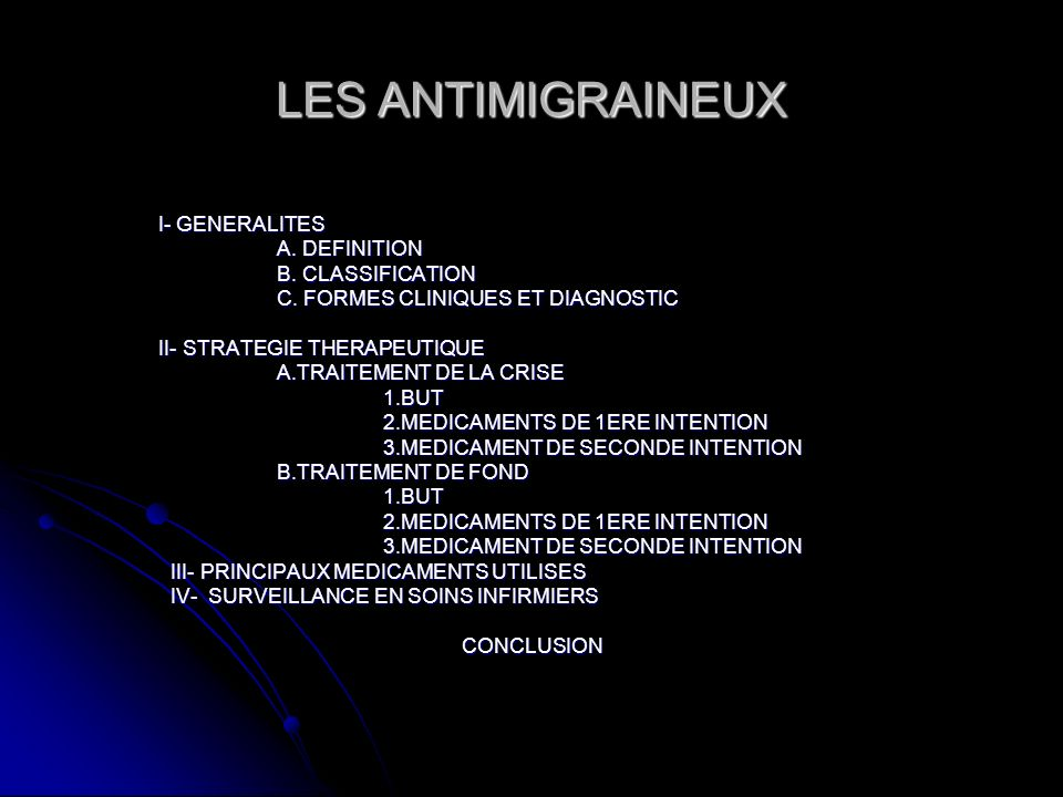 LES ANTIMIGRAINEUX I- GENERALITES A. DEFINITION B. CLASSIFICATION