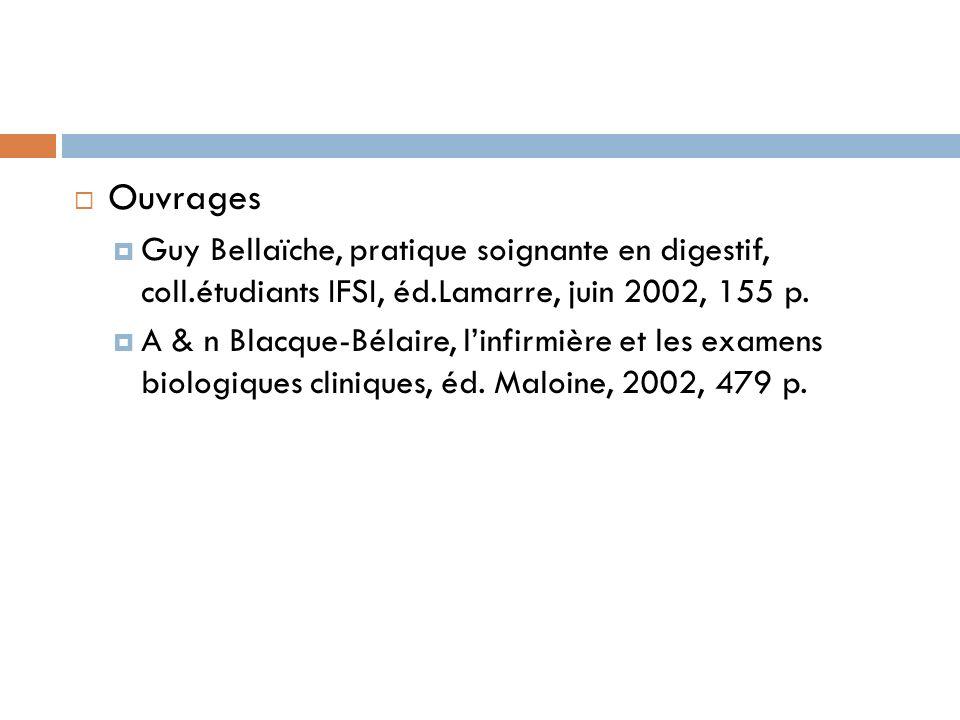 Ouvrages Guy Bellaïche, pratique soignante en digestif, coll.étudiants IFSI, éd.Lamarre, juin 2002, 155 p.