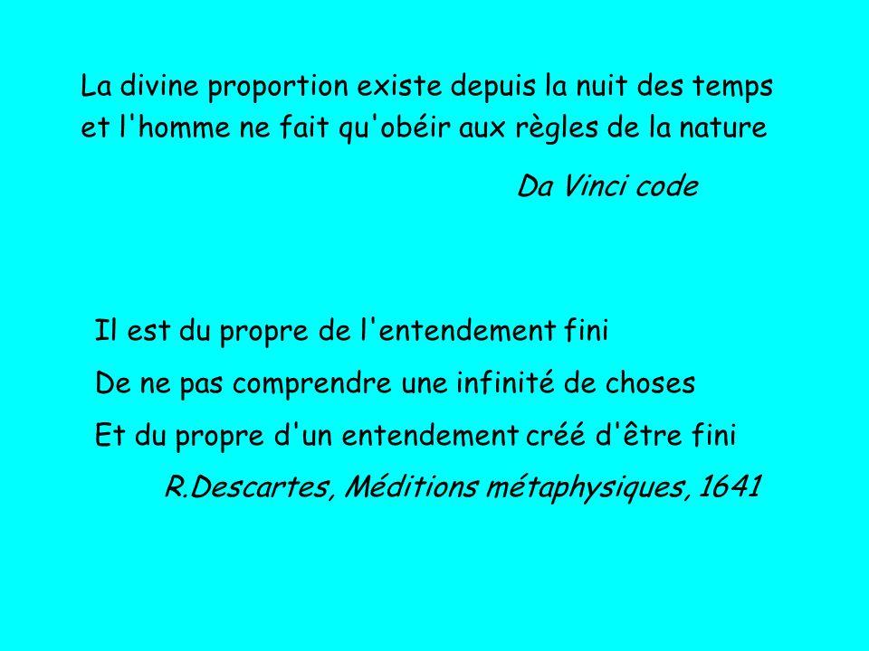 La divine proportion existe depuis la nuit des temps et l homme ne fait qu obéir aux règles de la nature