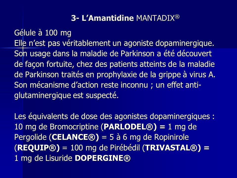 3- L'Amantidine MANTADIX®