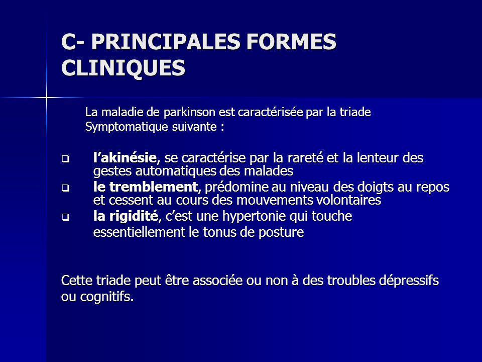C- PRINCIPALES FORMES CLINIQUES