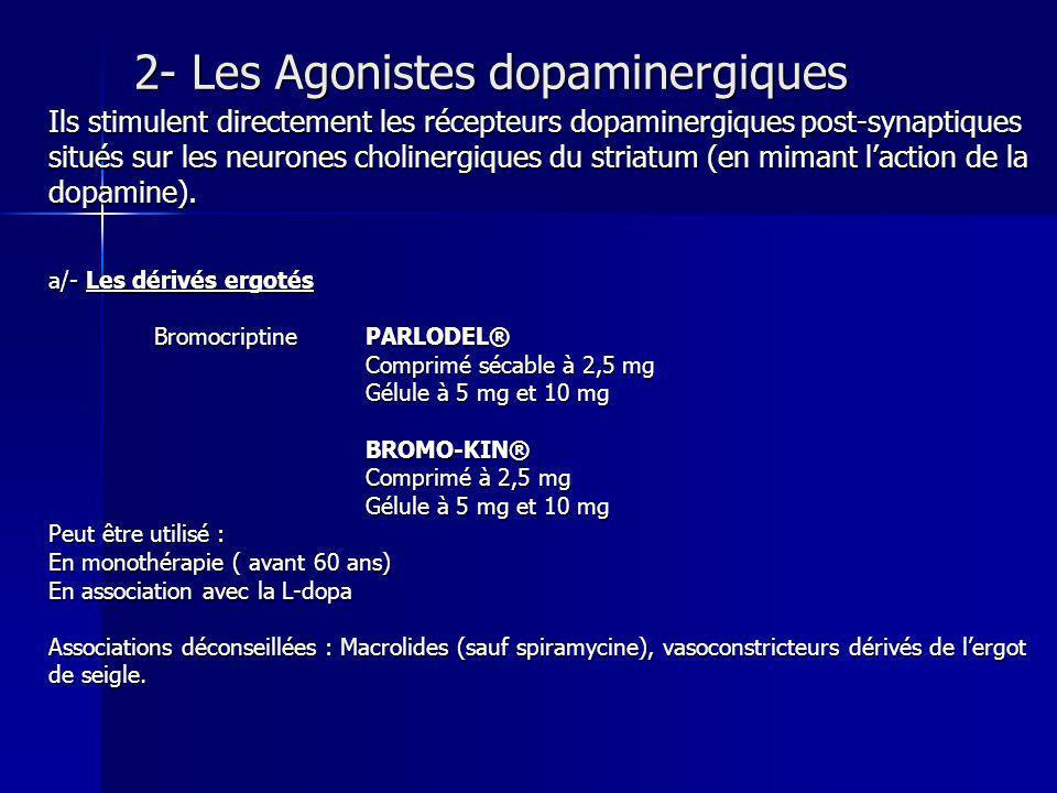 2- Les Agonistes dopaminergiques