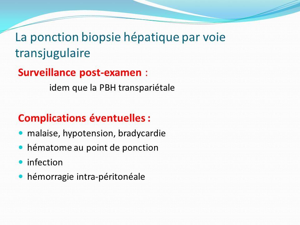 La ponction biopsie hépatique par voie transjugulaire
