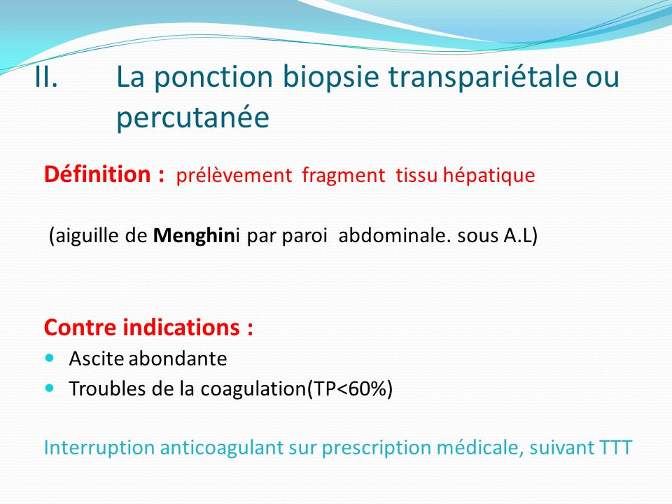 La ponction biopsie transpariétale ou percutanée