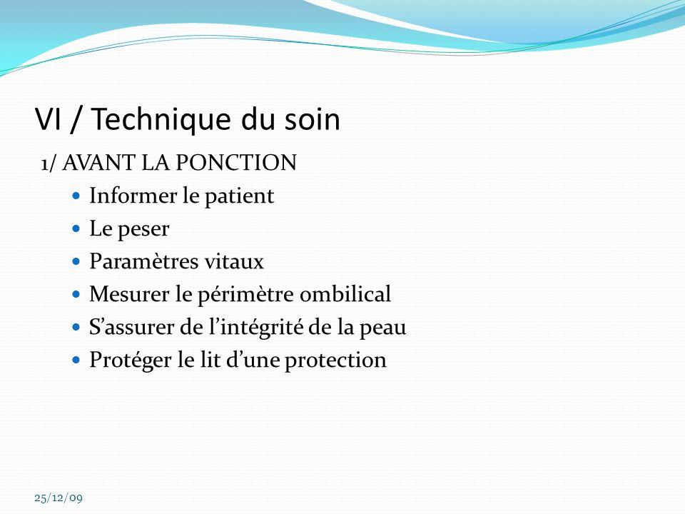 VI / Technique du soin 1/ AVANT LA PONCTION Informer le patient