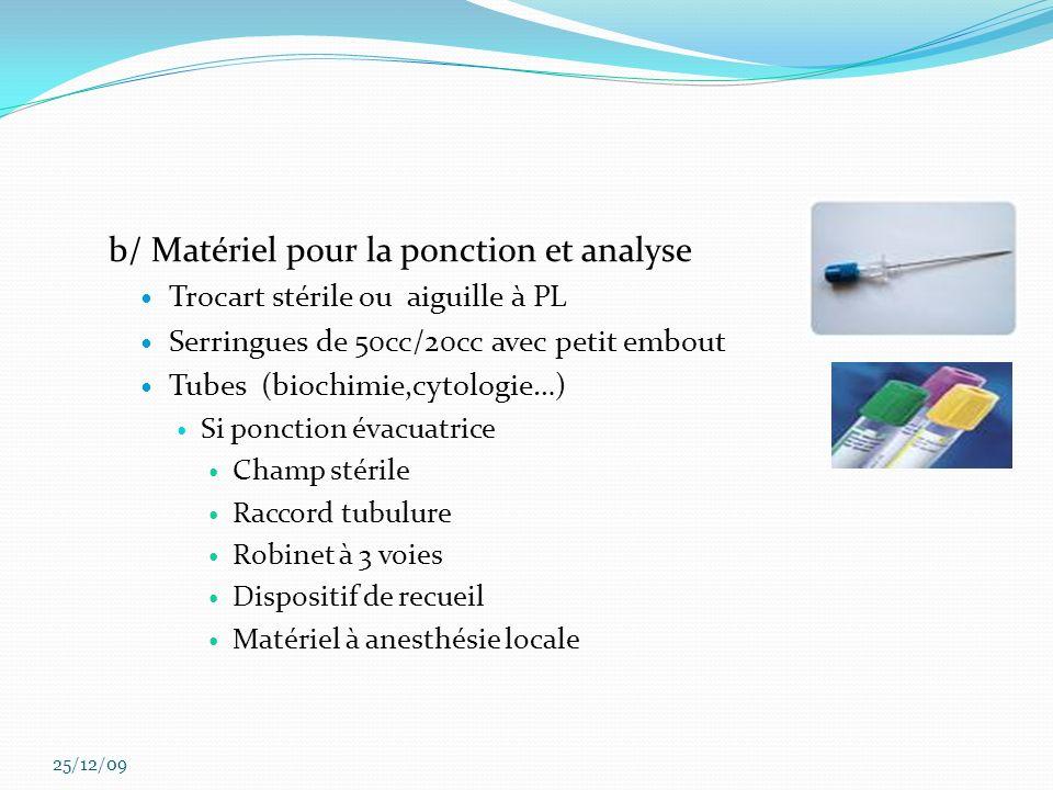 b/ Matériel pour la ponction et analyse