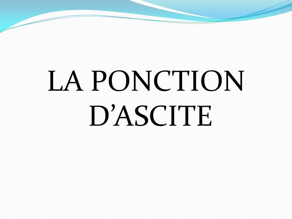 LA PONCTION D'ASCITE