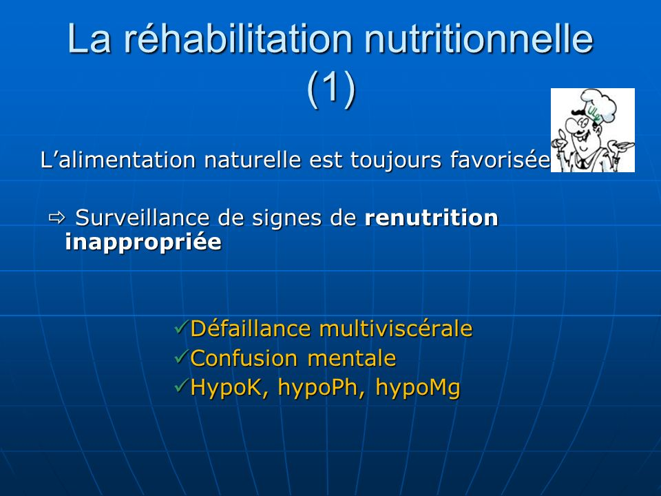 La réhabilitation nutritionnelle (1)