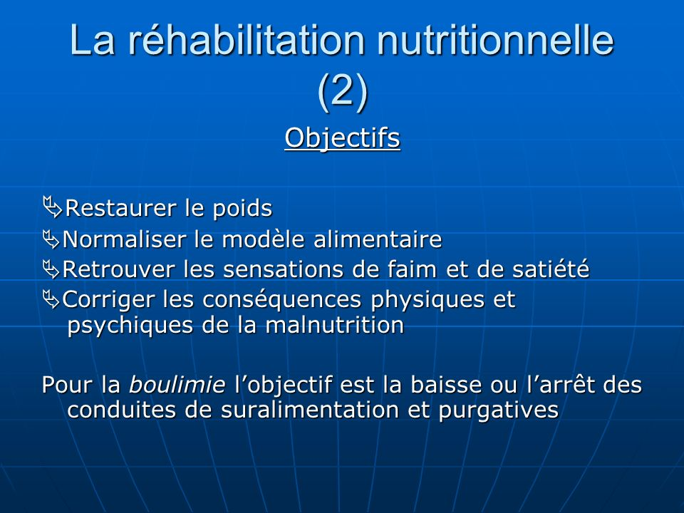 La réhabilitation nutritionnelle (2)